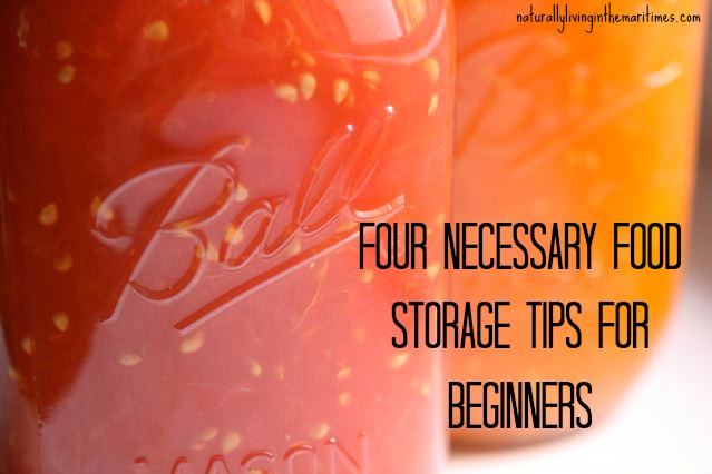 Four NECESSARY Food Storage Tips For Beginners